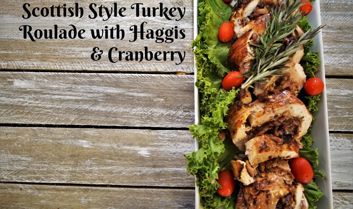 Scottish Style Turkey Roulade with Haggis & Cranberry Recipe