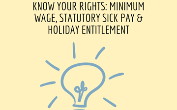 Know your rights: minimum wage, statutory sick pay and holiday entitlement